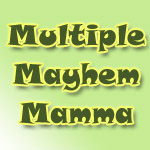 Multiple Mayhem Mamma