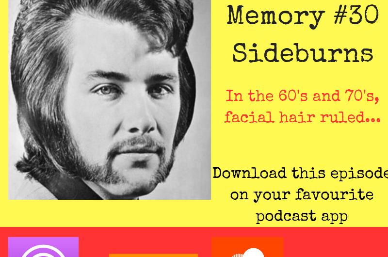 Retro Memory #30 – Sideburns