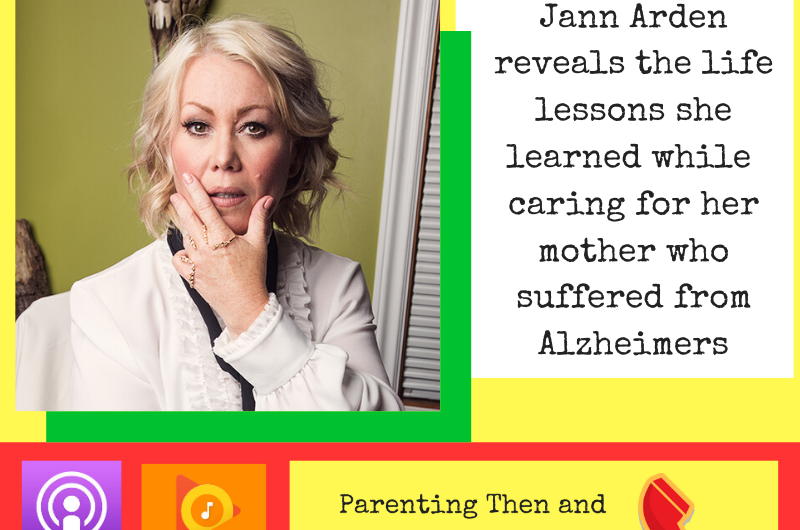 PTAN #34 – When Daughter Becomes Mother – Interview With Jann Arden