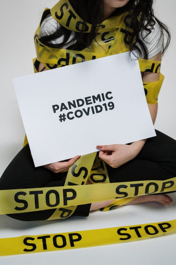 Pandemic sign COVID19